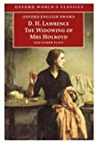 The Widowing of Mrs. Holroyd and Other Plays, D. H. Lawrence, 0192833146