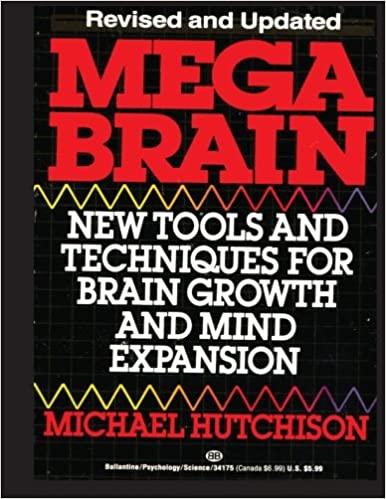 Book Mega Brain: New Tools And Techniques For Brain Growth And Mind Expansion