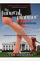The Funeral Planner Goes to Washington (New Edition) Kindle Edition
