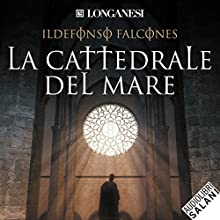 La cattedrale del mare Audiobook by Ildefonso Falcones Narrated by Ruggero Andreozzi