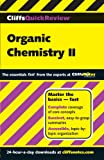 : CliffsQuickReview Organic Chemistry II
