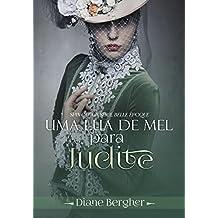 Uma Lua de Mel para Judite: Spin-off (Belle Époque)