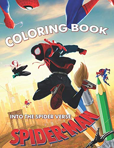 Spider-Man Into The Spider Verse Coloring Book: Exclusive Illustrations