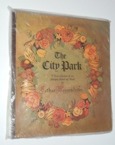 The City Park: A Reproduction of an Antique Stand-up Book