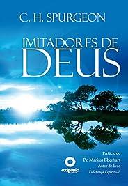 Imitadores De Deus (Mensagens de Esperança em tempos de crise Livro 15)