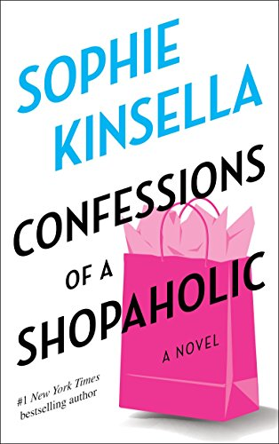 Confessions of a Shopaholic (Shopaholic, No 1) -  Sophie Kinsella, Paperback
