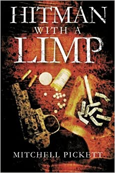 Book Hitman With A Limp by Mitchell Pickett (2013-05-20)