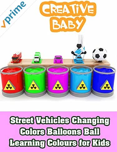 Street Vehicles Changing Colors Balloons Ball - Learning Colours for Kids