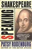 Speaking Shakespeare, Patsy Rodenburg, 1403965404
