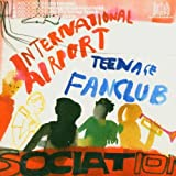 Association by International Airport & Teenage Fanclub (2004-09-20)