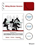Introduction to Information Systems : Fifth Edition Binder Ready Version, Rainer, R. Kelly and Cegielski, Casey G., 1118779649