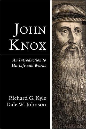 Gratis para descargar libros electrónicos.John Knox: An Introduction to His Life and Works PDB B00E7UTLQI