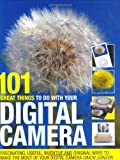 101 Great Things to Do with Your Digital Camera, Simon Joinsen, 0715324128
