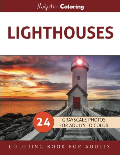 (Lighthouses: Grayscale Photo Coloring Book for Adults)