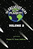 img - for The Greatest News on the Planet Volume 2: Volume 2 book / textbook / text book