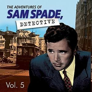 Adventures of Sam Spade Vol. 5 Radio/TV Program