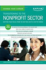 Change Your Career: Transitioning to the Nonprofit Sector by Laura Gassner Otting (2007-05-01) Paperback
