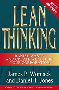Lean Thinking: Banish Waste and Create Wealth in Your Corporation (English Edition) por [Womack, James P., Jones, Daniel T.]