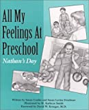img - for All My Feelings at Preschool: Nathan's Day (Let's Talk About Feelings) by Conlin, Susan, Friedman, Susan Levine (January 1, 1991) Paperback book / textbook / text book