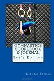 Gymnastics Scorebook and Journal, Deborah Sevilla, 1493643460