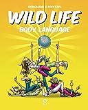 Wild Life - Body Language (German Edition)