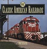 More Classic American Railroads