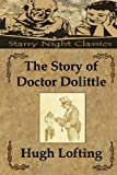 The Story of Doctor Dolittle, Hugh Lofting, 1482033127