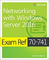 Exam Ref 70-741 Networking with Windows Server 2016 Front Cover