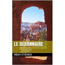 LE DEBONNAIRE (French Edition)