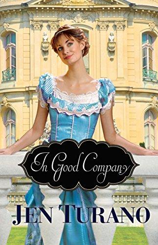 n Good Company (A Class of Their Own Book #2)