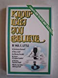 img - for Know What and Why You Believe: Two Christian Classics book / textbook / text book
