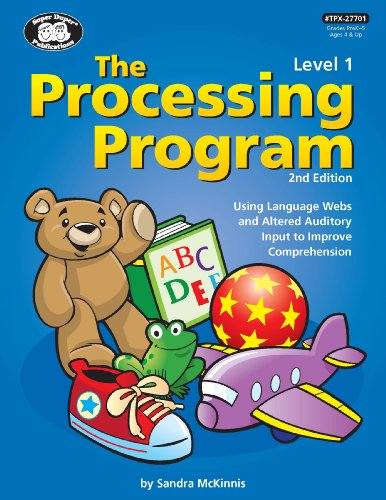 Processing Program Level 1-2nd Edition Using Language Webs and Altered Auditory Input to Improve Comprehension (Processing Program compare prices)