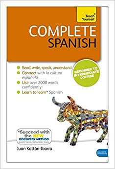 Complete Spanish (Learn Spanish with Teach Yourself): Book: New edition (Teach Yourself Complete)