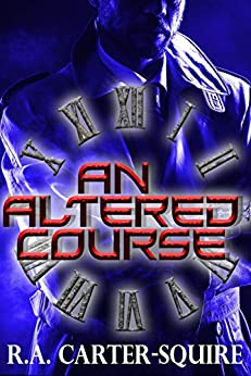 An Altered Course by [Carter-Squire, R.A.]