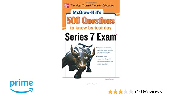 Mcgraw hills 500 series 7 exam questions to know by test day mcgraw hills 500 series 7 exam questions to know by test day mcgraw hills 500 questions esme e faerber 9780071789783 amazon books fandeluxe Gallery