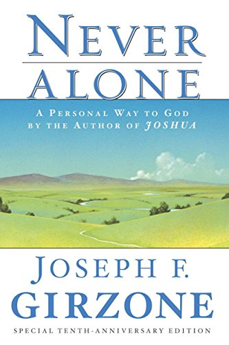Top 7 never alone joseph girzone