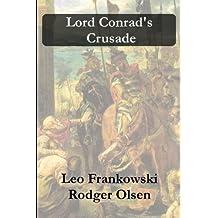 Lord Conrad's Crusade