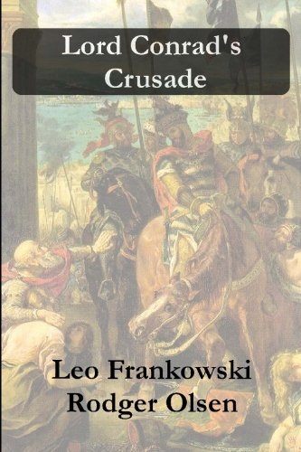 Read Online Lord Conrad's Crusade ebook