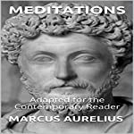 Marcus Aurelius - Meditations: Adapted for the Contemporary Reader | Marcus Aurelius,James Harris