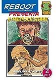 Reboot presenta: IL PIANETA DELLE SCIMMIE 2 L'INCONTRO: L'INCONTRO (Italian Edition)