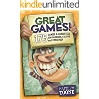 Great Games! 175 Games & Activities for Families, Groups, & Children (English Edition)