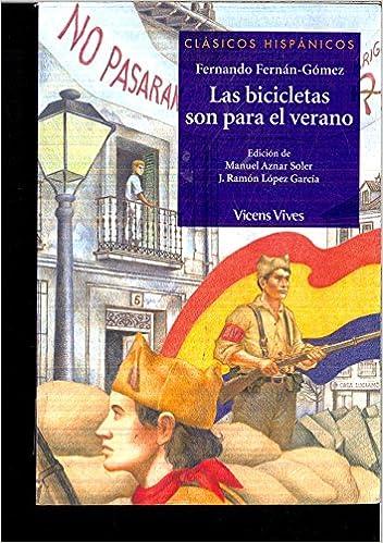 Las bicicletas son para el verano: Amazon.es: FERNANDO FERNAN-GOMEZ: Libros