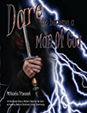 Dare to Become a Man of God, Mikaela Vincent, 1496018478