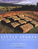 img - for Little Sparta: The Garden of Ian Hamilton Finlay by Sheeler, Jessie (2003) Hardcover book / textbook / text book