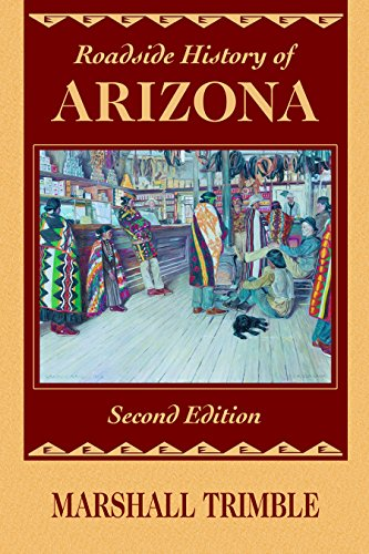 Roadside History of Arizona (Roadside History Series) (Arizona Road Map With Cities And Towns)