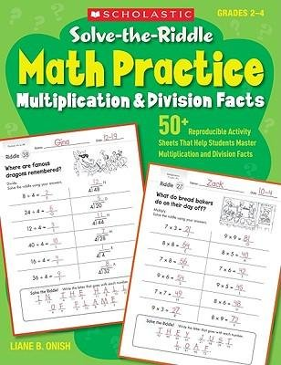 [(Solve-The-Riddle Math Practice, Grades 2-4: Multiplication & Division Facts)] [Author: Liane Onish] published on (February, 2010) pdf epub