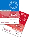 Making Sense of the ECG Fourth Edition with Cases for Self Assessment Second Edition Set, Andrew Houghton and David Gray, 148224263X