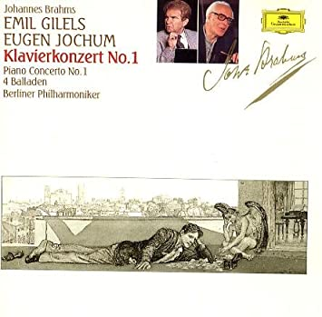 Johannes Brahms Eugen Jochum Berliner Plilharmoniker Emil Gilels