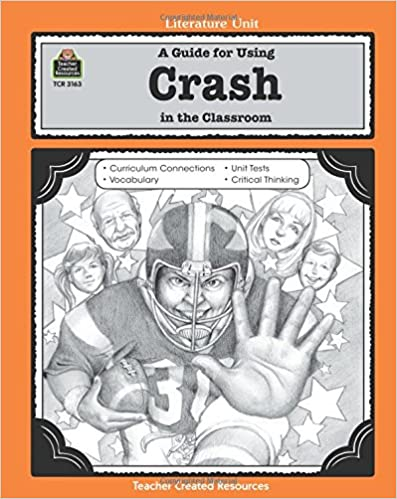 Amazon A Guide For Using Crash In The Classroom Literature