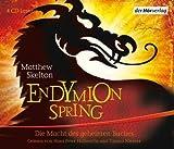 Endymion Spring: Die Macht Des Geheimen Buches; Ab 10 Jahren